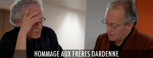 Hommage aux frères Dardenne